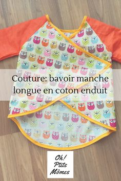 Couture: coudre un bavoir manche longue en tissus enduit Log Cabin Patchwork, Patchwork Baby, Crazy Patchwork, Patchwork Patterns, Sewing For Kids, Baby Sewing, Free Sewing, Baby Couture, Couture Sewing
