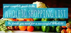 We're making Whole30 easier than ever with our complete Whole30 shopping list. Get the foods, spices, and ingredients you need for a successful Whole30!