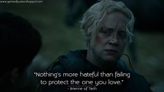 """Nothing's more hateful than failing to protect the one you love."" - Brienne of Tarth http://gameofquotes.blogspot.com/2015/04/nothings-more-hateful-than-failing-to.html #GameofThrones"