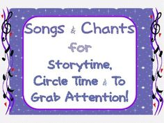 FREE Songs for Storytime, Circle Time and Attention