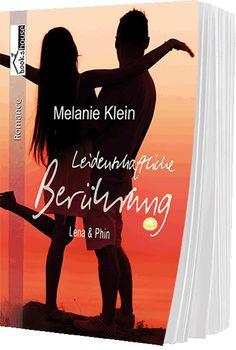 ¸.•*Neue Buchseite online`*•.¸ www.buecher.bookshouse.de/buecher/Leidenschaftliche_Beruehrung___Lena___Phin_1/