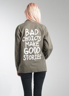Bad Choices Army Jacket