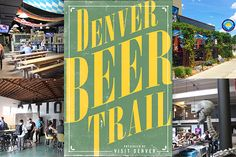 Introducing the 2016 Denver Beer Trail! The trail takes you to 20 of Denver's 50+ breweries, and it includes photos, descriptions and what to drink at each. Cheers!