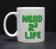 Nerd 4 Life Coffee Mug  Geek Chic Mugs by DailyGrinder on Etsy, $14.00