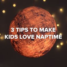 3 Tips To Make Kids Love Naptime #parents #kids #nap #simple