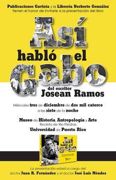 Presentación del Libro: Así Habló el Gabo #sondeaquipr #asihabloelgabo #mhaa #upr #riopiedras #sanjuan #literaturapr