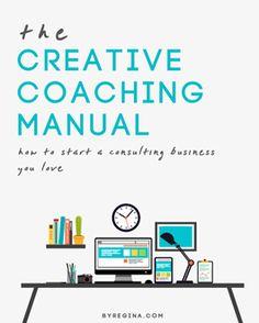 the Creative Coaching Manual | byRegina.com