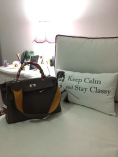 Keep calm & classy  Kelly bag by Hermes