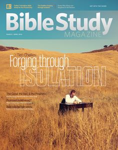 Bible Study Magazine Gets a Makeover  featuring, Tim Challies.    http://lgs.to/xzeNsd