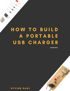 2D-cover-how-to-build-a-portable-USB-charger Find Your Friends, Meet Friends, Connect Plus, Portable Usb Charger, Used Solar Panels, Solar Panel Charger, Usb Type A, Iphone Charger