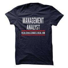 MANAGEMENT ANALYST-  REAL JOB T Shirt, Hoodie, Sweatshirt