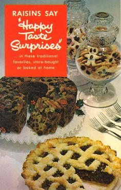"RAISINS SAY ""HAPPY TASTE SURPRISES"" ""This Raisin Industry advertisement does a three-way job—alerts consumers, grocery trade and bakery trade to the traditional place that raisins hold in holiday eating. Vintage Cooking, Vintage Kitchen, Jello Biafra, 1950s Food, Lemon Jello, Jello Recipes, Fish Dinner, Mince Pies, Vintage Cookbooks"