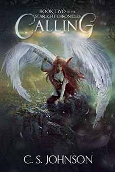 Calling (The Starlight Chronicles Book 2) by [Johnson, C. S.]
