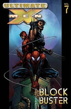 Ultimate X-men: 7 Block Buster