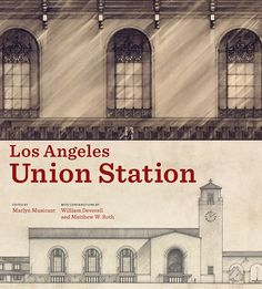 Los Angeles Union Station - The Library Store - Library Foundation of Los Angeles