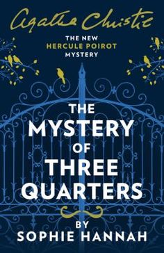 *August 2018* The world's most beloved detective, Hercule Poirot returns in a stylish, diabolically clever mystery set in 1930's London.