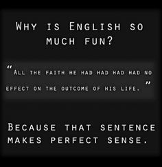 Sure, English is weird. But it's also incredibly fun. #wordnerd
