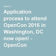 Application process to attend OpenCon 2016 in Washington, DC now open! - OpenCon