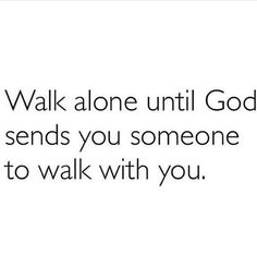 Sometimes we walk with the wrong people and allow them to lead us the wrong way. Wait until the right people come to love them and to grow with them. Bible Verses Quotes, Jesus Quotes, Faith Quotes, True Quotes, Scriptures, Qoutes, Godly Relationship, Relationships, Quotes About God