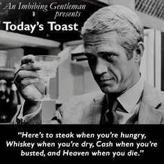 A spirited toast!, Food And Drinks, A spirited toast! Great Quotes, Quotes To Live By, Me Quotes, Funny Quotes, Inspirational Quotes, Drinking Toasts, Funny Toasts, Alcohol Humor, Alcohol Quotes