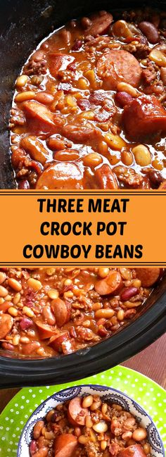 Three Meat Crock Pot Cowboy Beans ~ BBQ beans with smoked sausage, bacon and ground beef made easy in the crock pot! Crock Pot Recipes, Crockpot Dishes, Crock Pot Slow Cooker, Crock Pot Cooking, Bean Recipes, Slow Cooker Recipes, Cooking Recipes, Baked Beans Crock Pot, Crockpot Meat