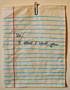Handstitched love note.