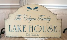 """Oh My God it's our family name!! Now I just need a """"Lake House""""!! Lol..."""