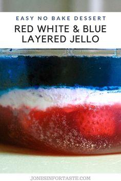 Easy No Bake Desserts, Summer Desserts, Summer Recipes, Rainbow Jello, Blue Jello, Jello Recipes, Dessert Recipes, Layered Jello, Strawberry Jello