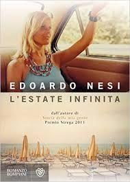 #InAutunnoLeggo L'Estate Infinita #EdoardoNesi  @illibraio @libribompiani il coraggio dell'entusiasmo