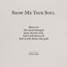 Ideas quotes poetry thoughts nikita gill for 2019 Motivacional Quotes, Poetry Quotes, Words Quotes, Sayings, Qoutes, Old Soul Quotes, Love Quotations, Rain Quotes, Soul Poetry