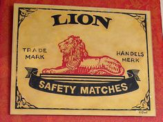 lion matches   by Donald Barnett Vintage Labels, Vintage Ads, African Room, Old Money, My Childhood Memories, My Land, The Good Old Days, Metal Signs, Vintage Advertisements