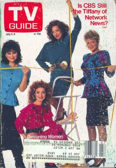 The cast of Designing Women on the cover of TV Guide - July 2, 1988...