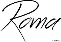 """""""Roma text Sign"""" creato da morgan capasso"""