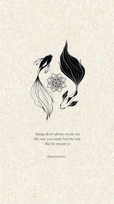 Mini Tattoos, Cute Tattoos, Small Tattoos, Yin Yang Fish, Yin Yang Art, Art Quotes, Inspirational Quotes, Pretty Quotes, Pretty Words
