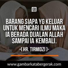 gambar bergerak kata kata mutiara hadist Pray Quotes, Learning To Be, Islamic, Good Things