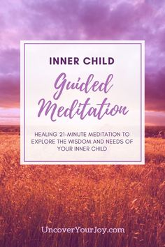 Inner Child Guided Meditation for inner peace, abundance, happiness, and joy. Helps reduce anxiety and provide access to inner wisdom.