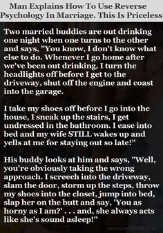 Man Explains How To Use Reverse Psychology In Marriage This Is Priceless... funny jokes story lol funny quote funny quotes funny sayings joke hilarious humor stories marriage humor funny jokes