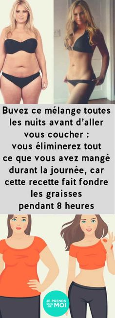 Buvez ce mélange toutes les nuits avant d'aller vous coucher : vous éliminer… Drink this mixture every night before going to sleep: you will eliminate everything you have eaten during the day, because this recipe melt fats for 8 hours Sixpack Training, What Happens If You, Natural Detox, Anti Cellulite, Go To Sleep, Diet And Nutrition, Fett, Physique, Health Tips