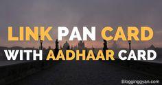 Pan Card Ko Aadhaar Card Ke Sath Link Kaise Kare