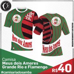 Camisa Meus dois Amores -  Grande Rio e Flamengo