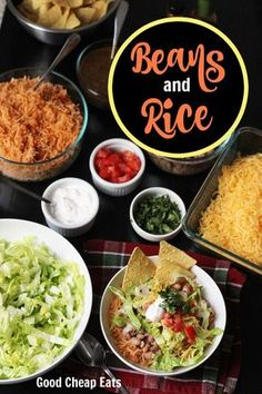 Beans and Rice | Good Cheap Eats - Beans and rice are a good cheap eat, especially when you top them with chips, salsa, and some other goodies. They make a filling meal to help you save money and eat well.
