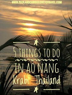 Top 5 things to do when you travel to Ao Nang in southern Thailand