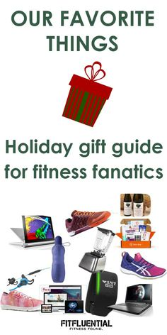 These Are a Few of Our Favorite Things: FitFluential Gift Guide (WIN A LENOVO LAPTOP!)