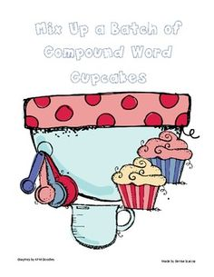 This is a small group or literacy center/workshop activity.  Students match two different colored cupcakes to form compound words.  Then they use a...