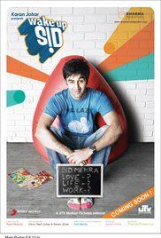 Wake Up Sid is a 2009 Indian coming of age drama film.[1] Directed by Ayan Mukerji and produced by Karan Johar's Dharma Productions, the movie was distributed by UTV Motion Pictures, with visual effects contributed by the Prime Focus Group.[2] The film takes place in contemporary Bombay and tells the story of spoiled, careless rich-kid Sid Mehra (Ranbir Kapoor), a college student who is taught the value of owning up to responsibility by Aisha (Konkona Sen Sharma), an aspiring writer from…