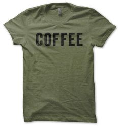 It's simple. Coffee. What better place to showcase your choice of daily fuel than on what is going to become your favorite shirt!? Grab it today and start the movement!