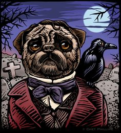"Quoth the pug, ""Nevermore."""