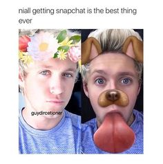 Niall on snapchat is the best thing to ever happen to us