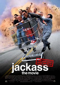 Jackass, I loved everythis about this, except the gross shit/vomit/sweat drinking fiascos...