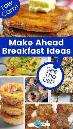 Easy low carb make ahead breakfast ideas. The best easy recipes to make if you need a quick and easy breakfast for the whole family on a busy morning. These recipes are low carb, and most of them comply with keto diet guidelines. These recipes can be made with organic and fresh ingredients to keep your family healthy. Perfect for any occasion! See the full list of ideas and more idea lists like this one on Listotic! #food #recipes #keto #lowcarb Low Carb Breakfast Easy, Make Ahead Breakfast, Breakfast Ideas, Breakfast Recipes, Sweet Breakfast, Fun Easy Recipes, Veggie Recipes, Easy Meals, Cooking Recipes